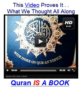 The Quran is not a book 2011, the Quran is a book as I always believed 2012. LIAR